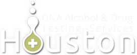 Houston DNA Alcohol & Drug Testing Services